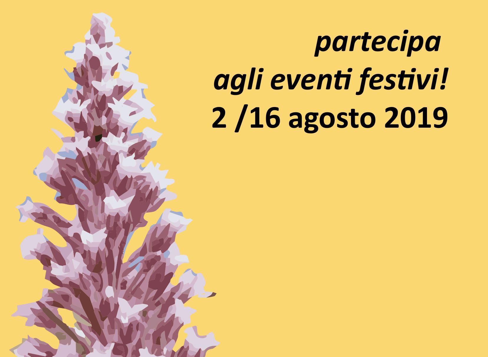 2-16 agosto: 5 grandi eventi di teatro, festa, balli, cibo e incontro